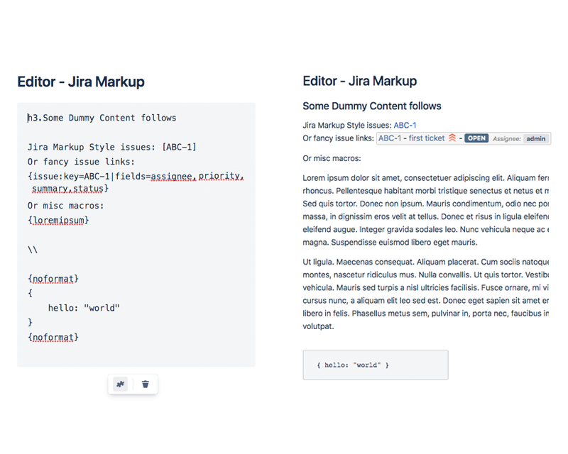 Using Jira Markup as well as macros provided by other marketplace addons is easy with our new editor.